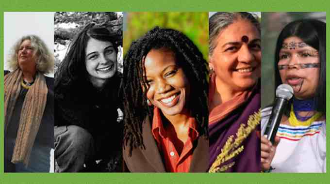 From left to right: Starhawk, Julia Butterfly Hill, Majora Carter, Vandana Shiva, and Patricia Gualinga.
