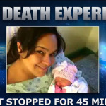 Miracle Mom Returns From the Dead – Says She Saw Glimpse of Afterlife