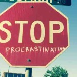 Six Causes of Procrastination and How To Overcome Them NOW