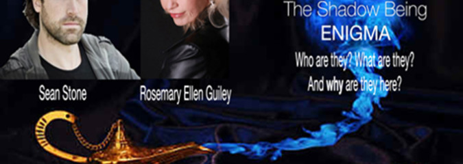 CLN RADIO NEW EPISODE: The Shadow Being Enigma with Rosemary Ellen Guiley and Sean Stone