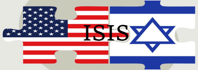 Israel, Zionist Ambition, ISIS and US Affiliated Connections – Part One