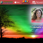 CLN RADIO NEW EPISODE: How to Change Your Life with ALCHEMY! A Conversation with Linda McCallum