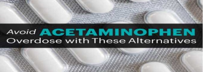 Avoid Acetaminophen Overdose  Use These 5 Natural Alternatives Instead