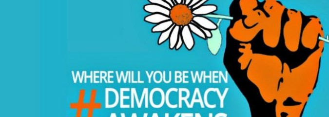 Where Will You Be When Democracy Awakens and Serve the Interests of All?