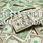 Your Tax Dollars Are Being Used to Promote Dangerous Biotech Propaganda