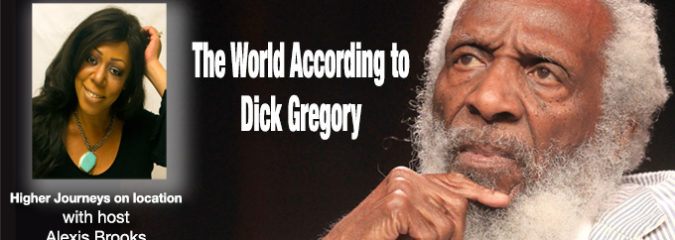 Activist Dick Gregory – Here's What's REALLY Going On in this World!