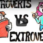 Introverts vs. Extroverts (Video)
