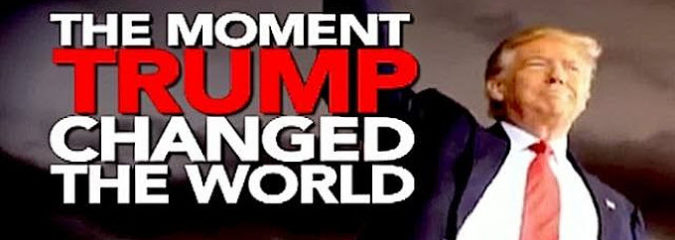 The Moment Trump Changed the World …And Saved Us From WW3