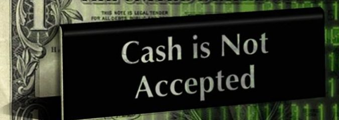 Cash Is No Longer King: The Phasing Out of Physical Money Has Begun