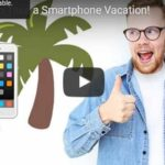 6 Reasons to Take a Smartphone Vacation (Video)