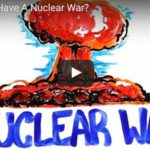 What If We Have A Nuclear War? (Video)