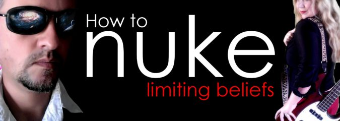 How to Nuke Limiting Beliefs