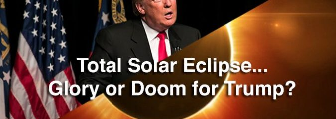 How August's Total Solar Eclipse Will Affect Trump – Astrologers' Intriguing Predictions