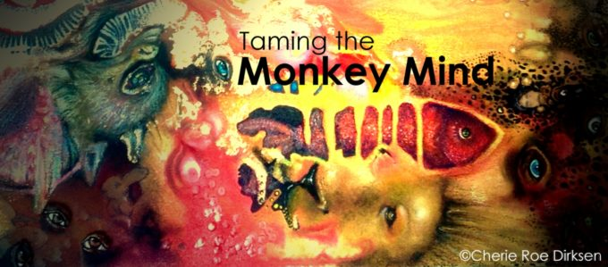How to Stop Monkey Mind Manifesting Taming-the-Monkey-Mind-680x299