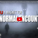"""""""Some people are lightening rods for paranormal experience,"""" says former FBI special agent John DeSouza (VIDEO)"""
