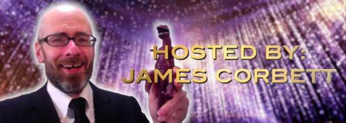 The 2nd Annual REAL Fake News Awards with James Corbett