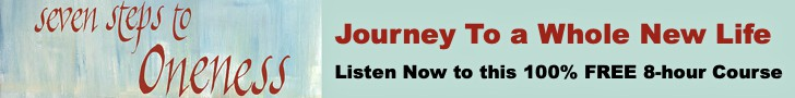 Seven Steps to Oneness - Journey to a Whole New Life